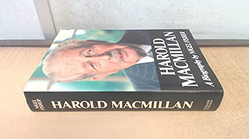 Harold Macmillan By Nigel Fisher