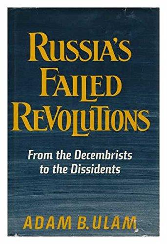 Russia's Failed Revolutions By Adam B. Ulam