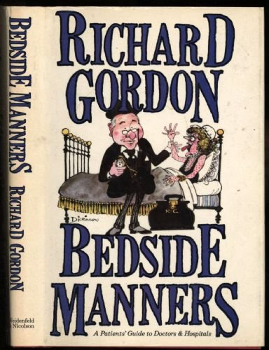 Bedside Manners By Richard Gordon, QC