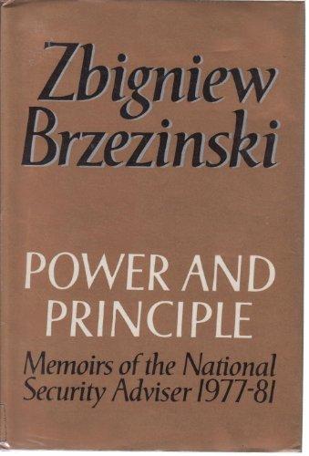 Power and Principle By Zbigniew Brzezinski