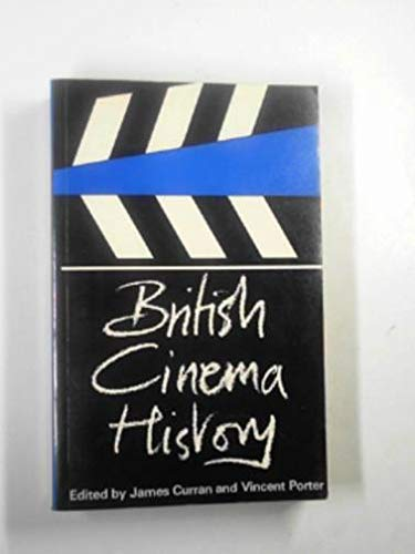 British Cinema History By Edited by James Curran