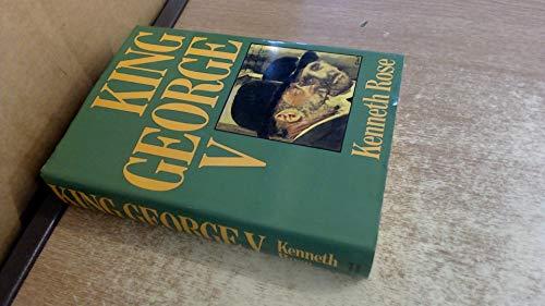 George V By Kenneth Rose