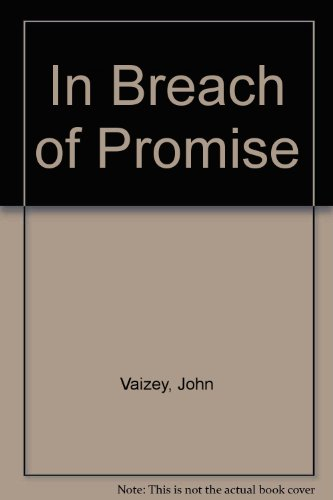 In Breach of Promise By John Vaizey