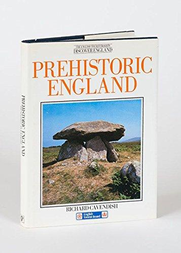 Prehistoric England By Richard Cavendish