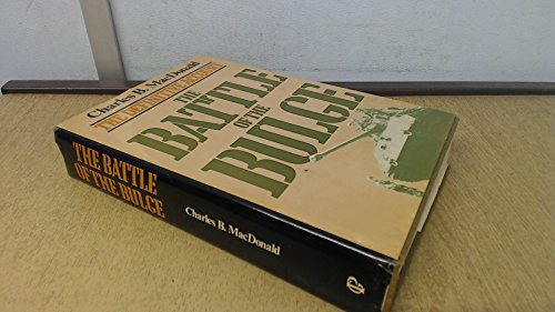 Battle of the Bulge By Charles B. MacDonald