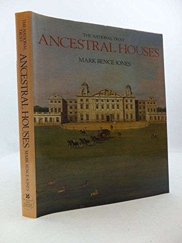 National Trust Book of Ancestral Houses By Mark Bence-Jones