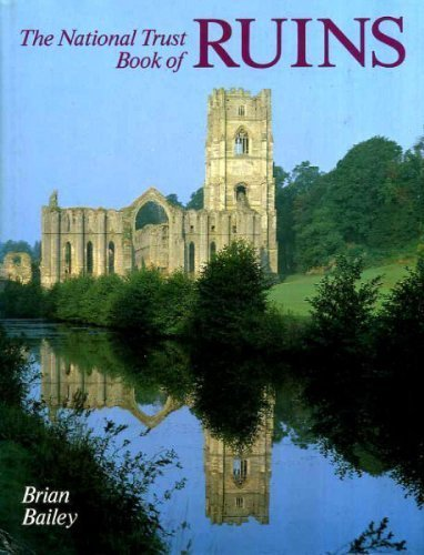 National Trust Book of Ruins By Brian J. Bailey