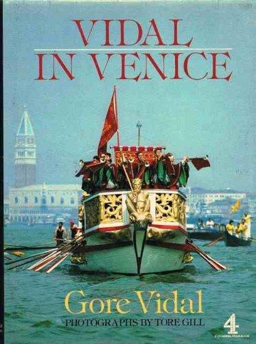 Vidal in Venice By Gore Vidal