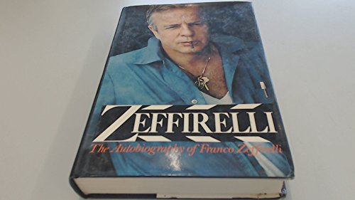 Zeffirelli By Franco Zeffirelli