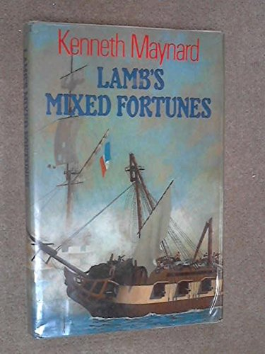 Lamb's Mixed Fortunes By Kenneth Maynard