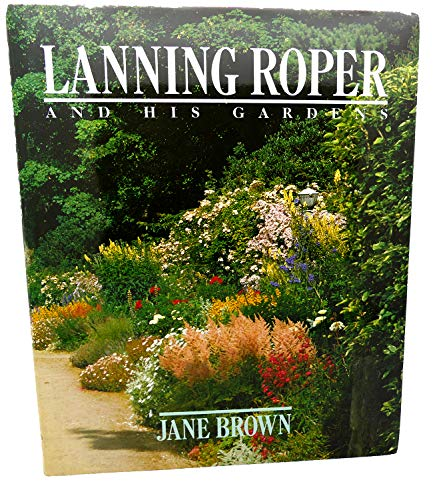 Lanning Roper and His Gardens By Jane Brown