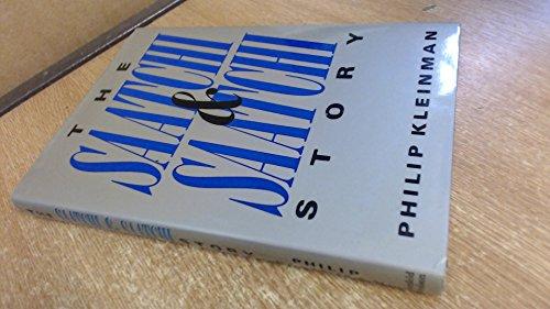 Saatchi and Saatchi Story By Philip Kleinman