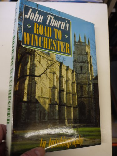 Road to Winchester By John Thorn