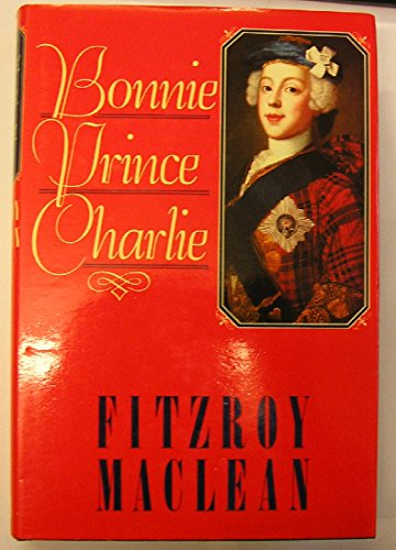 Bonnie Prince Charlie By Fitzroy Maclean
