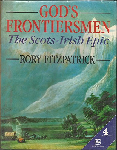 God's Frontiersmen By Rory Fitzpatrick
