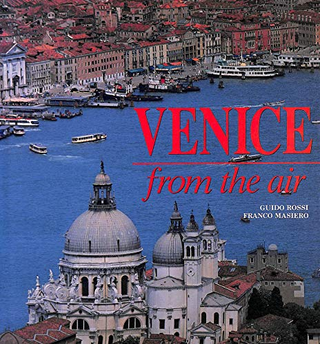 Venice from the Air By Franco Masiero