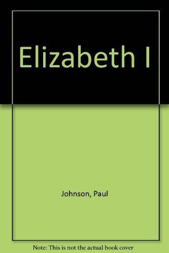 Elizabeth I By Paul Johnson