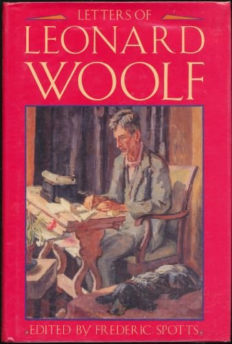 Letters of Leonard Woolf By Leonard Woolf
