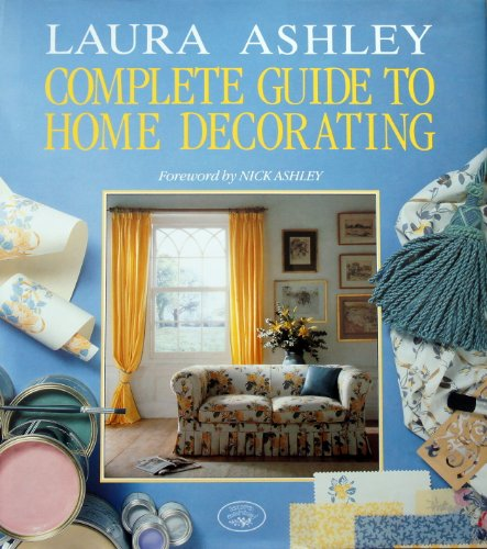 """""""Laura Ashley"""" Complete Guide to Home Decorating By Deborah Evans"""