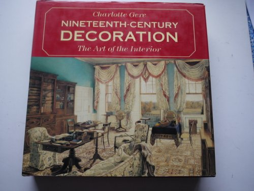 Nineteenth Century Decoration By Charlotte Gere