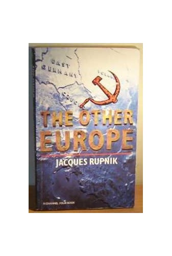 Other Europe By Jacques Rupnik