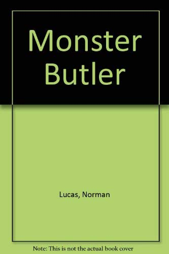Monster Butler By Norman Lucas