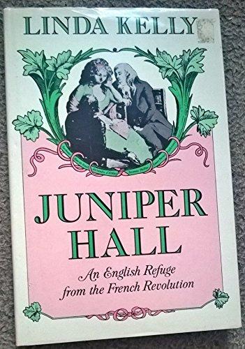 Juniper Hall By Linda Kelly