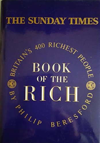 """""""Sunday Times"""" Book of the Rich By Philip Beresford"""