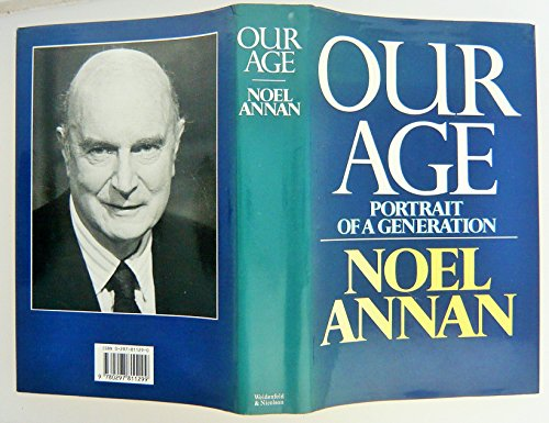 Our Age By Noel Gilroy Annan