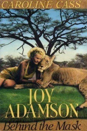 Joy Adamson By Caroline Cass