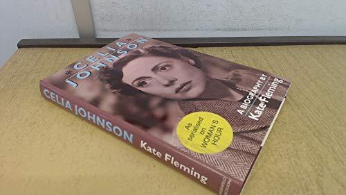 Celia Johnson By Kate Fleming