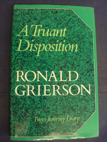 A Truant Disposition By Ronald Grierson