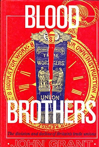 Blood Brothers By John Grant