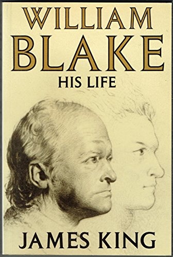 William Blake: His Life by King, James Paperback Book The Cheap Fast Free Post