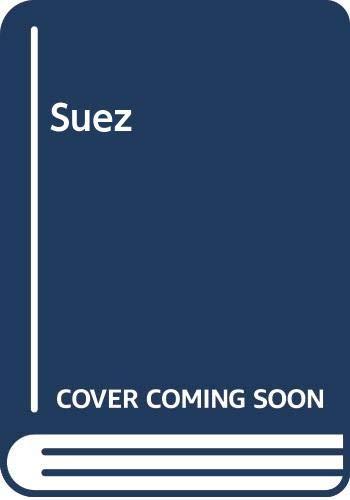 Suez By Keith Kyle