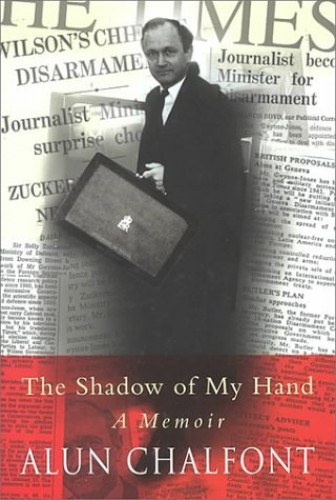 The Shadow of My Hand By Alun Chalfont