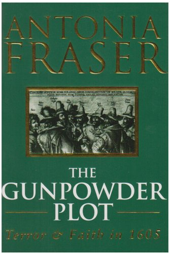 The Gunpowder Plot By Lady Antonia Fraser