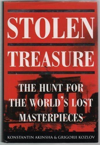 Stolen Treasure By Konstantin Akinsha