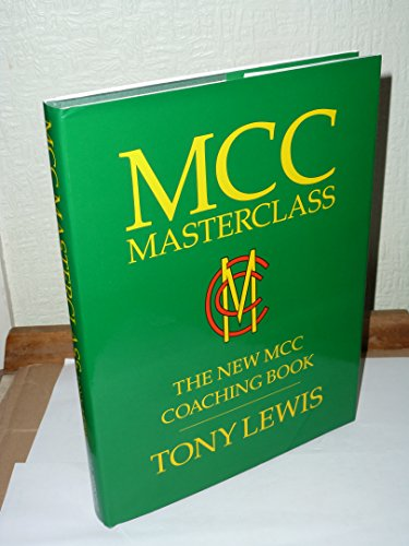 MCC Masterclass By Edited by Tony Lewis