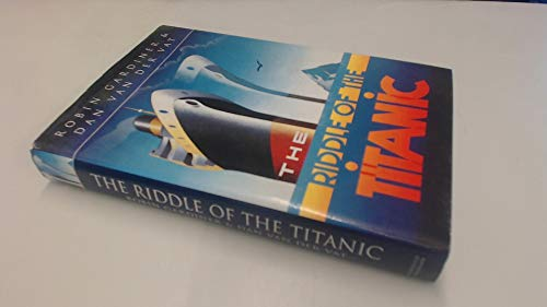 """The Riddle of the """"Titanic"""" by Robin Gardiner"""