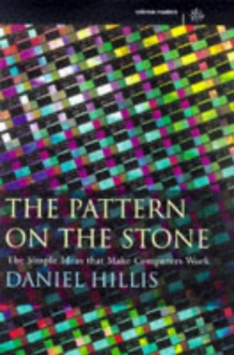The Pattern On The Stone By Daniel Hillis