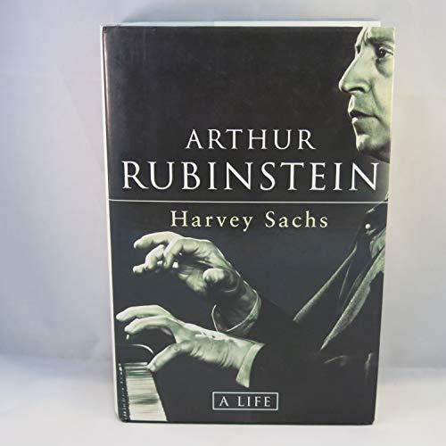 Arthur Rubinstein By Harvey Sachs