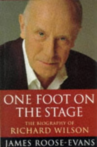 One Foot on the Stage By James Roose-Evans