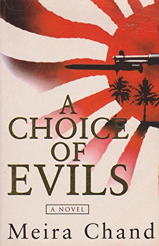 A Choice of Evils By Meira Chand