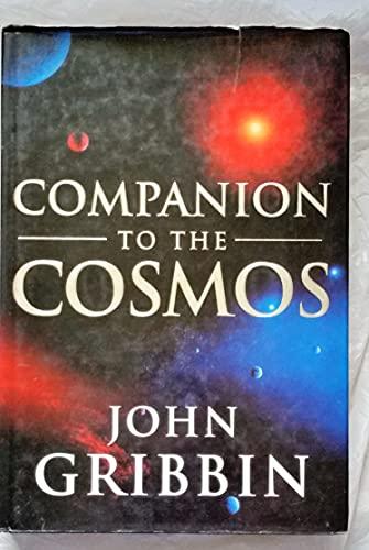 Companion to the Cosmos By John Gribbin