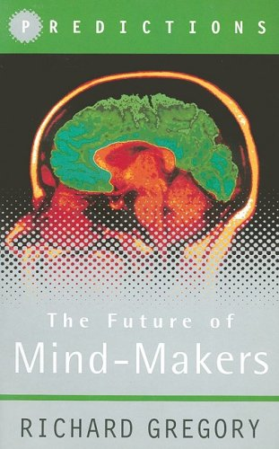Mind Makers By Richard Gregory