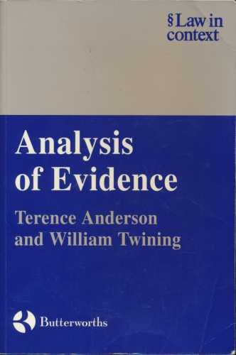 Analysis of Evidence By Terence Anderson (University of Miami)