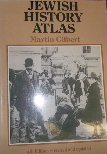 Jewish History Atlas By Martin Gilbert