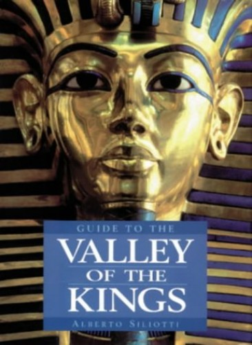Guide to the Valley of Kings By Paul G. Bahn