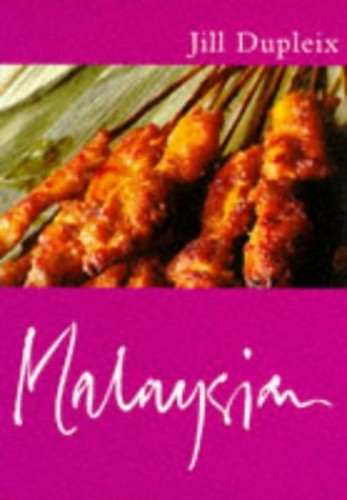 Classic Ck: Malaysian (CLASSIC COOKS) By Jill Dupleix